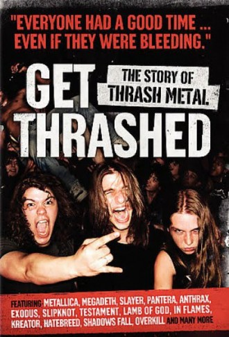 Get Thrashed : A Documentary